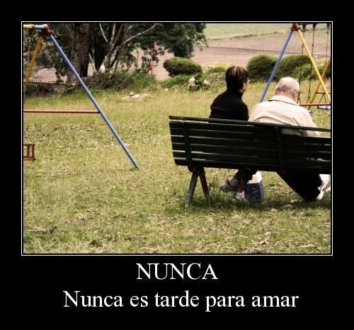 Nunca es tarde para amar