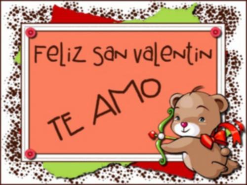 Feliz San Valentin  Dia de los enamorados  14 de Febrero