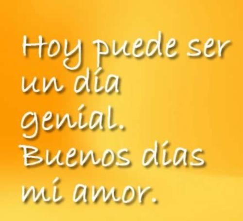 441339516180 Buenos dias1 Buenos días mi amor