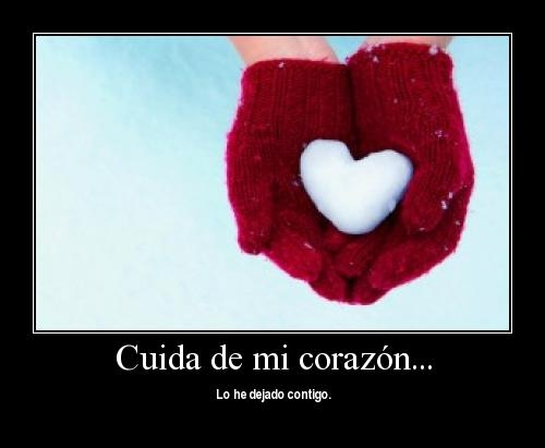 Cuida de mi corazon
