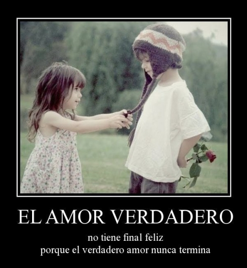 amor verdadero no tiene final feliz desmotivaciones de amor El Amor Verdadero