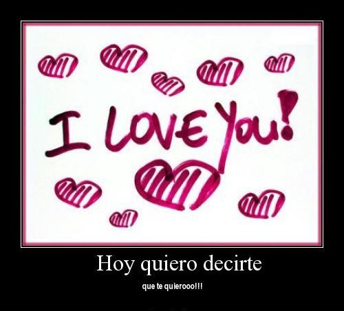 iloveyou 5 Quiero decirte que...