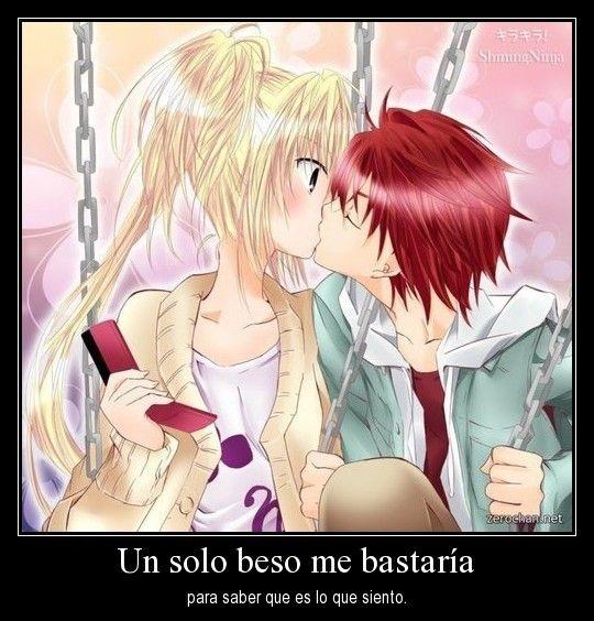 un solo beso me bastaria para saber que es lo que siento desmotivaciones anime amor Imágenes Animes de amor